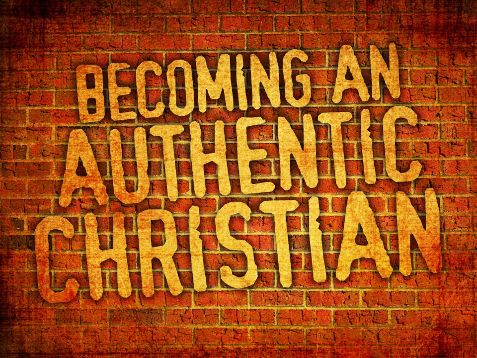 becoming-an-authentic-christian_t